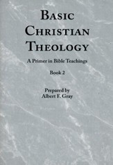 Basic Christian Theology - Vol. 2