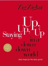 Staying Up, Up, Up in a Down, Down World: Daily Hope for the Daily Grind - eBook