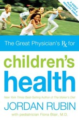 Great Physician's Rx for Children's Health - eBook