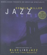 Jazz Notes: Improvisations on Blue Like Jazz - eBook