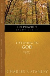 Charles Stanley Life Principles Study Guides: Listening to God - eBook