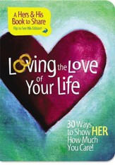 Loving the Love of Your Life - eBook