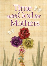 Time With God For Mothers - eBook