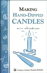 Making Hand-Dipped Candles (Storey's  Country Wisdom Bulletin A-192)