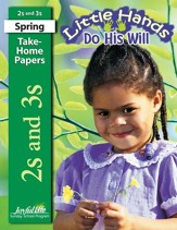 Little Hands Do His Will (ages 2 & 3) Take-Home Papers (Spring Quarter)
