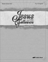 Abeka Jesus and His Followers Quizzes & Tests Book