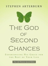 The God of Second Chances: Experiencing His Grace for the Rest of Your Life - eBook