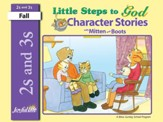 Little Steps to God (ages 2 & 3) Character Stories