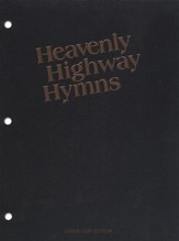 Heavenly Highway Hymns-First Edition: Looseleaf Piano Edition