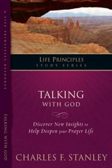 Charles Stanley Life Principles Study Guides: Talking with God - eBook