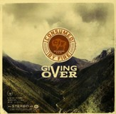 Giving Over, Vinyl