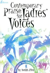 Contemporary Praise for Ladies' Voices Folio