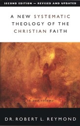 A New Systematic Theology of the Christian Faith: 2nd Edition - Revised and Updated - eBook