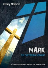 Mark: The Suffering Servant