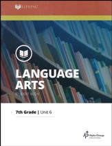 Lifepac Language Arts Grade 7 Unit 6: The Mechanics of English