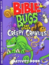Bible Bugs and Other Creepy Crawlies Activity Book (Ages 6-10)