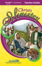 Christ's Ministry Youth 1 (Grades 7-9) Teacher Guide
