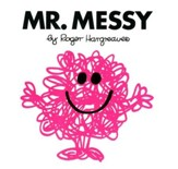 Mr. Messy