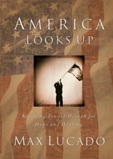 America Looks Up: Reaching Toward Heaven for Hope and Healing - eBook