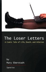 The Loser Letters: A Comic Tale of Life, Death, and Atheism