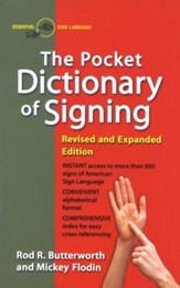The Pocket Dictionary of Signing, Revised and Exp