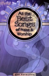 All the Best Songs of Praise & Worship