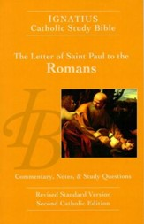 RSV-CE The Ignatius Study Bible: The Letter of St. Paul to Romans
