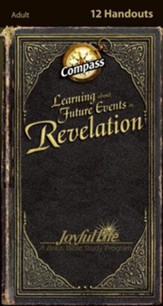 Revelation: Learning about Future Events Adult Bible Study Weekly Compass Handouts
