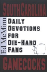 Daily Devotions for Die-Hard Fans: South Carolina Gamecocks