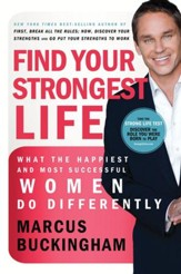 Find Your Strongest Life: What the Happiest and Most Successful Women Do Differently - eBook