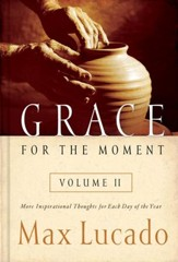 Grace for the Moment Volume II: More Inspirational Thoughts for Each Day of the Year - eBook