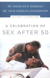 A Celebration of Sex After 50 - eBook
