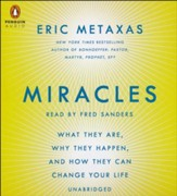 Miracles: What They Are, Why They Happen, and How They Can Change Your Life - Slightly Imperfect