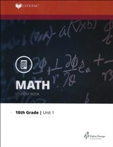 Lifepac Math Grade 10 Unit 1: A Mathematical System