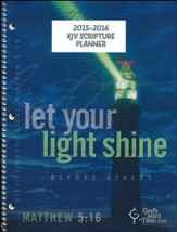 God's Word in Time Scripture Planner: Let Your Light Shine  Elementary/Middle School Student Edition (KJV Version;  July 2015 - June 2016)