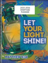 God's Word in Time Scripture Planner: Let Your Light Shine  Primary Teacher Edition (ESV Version; July 2015 - June 2016)