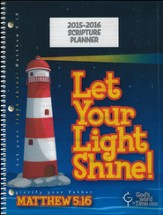 God's Word in Time Scripture Planners: Let Your Light Shine  Elementary Teacher Edition (ESV Version; July 2015 - June  2016)