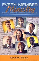 Every-Member Ministry: Spiritual Gifts and God's Design for Service
