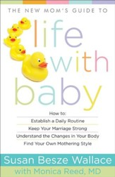 New Mom's Guide to Life with Baby, The - eBook