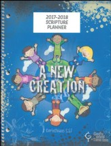 God's Word in Time Scripture Planner: A New Creation  Elementary Student Edition (ESV Version; August 2017 - July  2018)