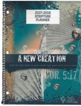 God's Word in Time Scripture Planner: A New Creation  Elementary/Middle School Student Edition (ESV Version;  August 2017 - July 2018)