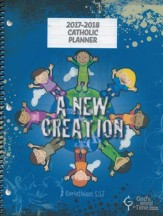 God's Word in Time Scripture Planner: A New Creation  Elementary Teacher Edition (NAB Version; August 2017 - July  2018)