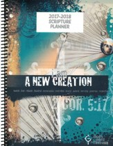 God's Word in Time Scripture Planner: A New Creation  Elementary/Middle School Teacher Edition (ESV Version;  August 2017 - July 2018)