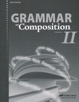 Grammar and Composition II Quizzes & Tests Key