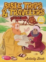 Bible Trips & Travelers--Activity Book (ages 6 to 10)