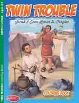 Twin Trouble (Jacob & Esau Learn to Forgive) Coloring & Activity Book, Ages 4-7