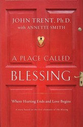 A Place Called Blessing: Where Hurting Ends and Love Begins - eBook