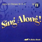 Abeka Sing Along! Volume 4 Audio CD