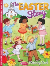The Easter Story Coloring Book, Ages 2-5