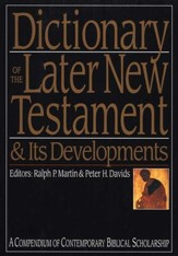 Dictionary of the Later New Testament & Its Developments  Slightly Imperfect